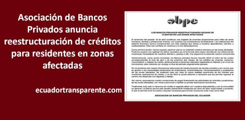 Bancos privados reestructurarán deudas de clientes en zonas afectadas.