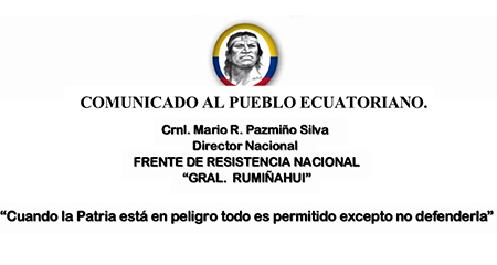 Frente de Resistencia Rumiñahui envía un comunicado al país