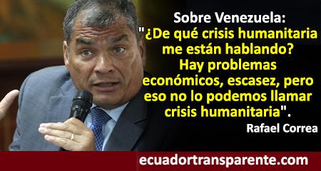 Correa niega que haya crisis humanitaria en Venezuela