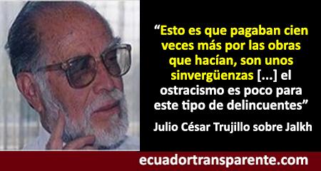Julio César Trujillo denomina «pícaro» a Gustavo Jalkh