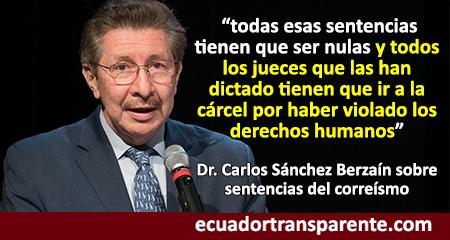 Carlos Sánchez Berzaín afirma que jueces del correísmo que dictaron sentencias injustas deben ir a la cárcel