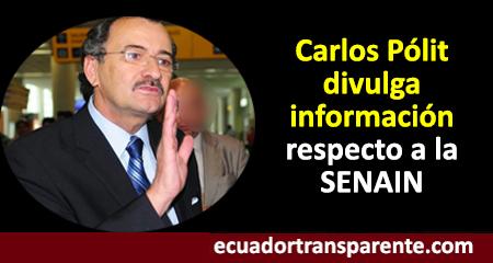 Ex Contralor Carlos Pólit divulgó información sobre manejos y seguimientos de la SENAIN