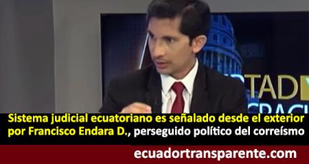 Francisco Endara señala que sistema judicial ecuatoriano no ha cambiado tras la metida de mano del correísmo (Video)