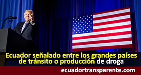 Ecuador es mencionado por Donald Trump en una lista negra de grandes países de producción o tránsito de drogas