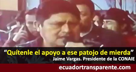 Líder de la CONAIE tilda de «patojo de mierda» a Lenín Moreno y llama a cerrar pozos petroleros (Video)