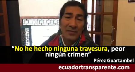 Pérez Guartambel comparece a rendir versión por delito de rebelión