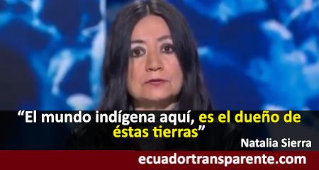 Catedrática de la PUCE dice que «el mundo indígena es el dueño de éstas tierras»