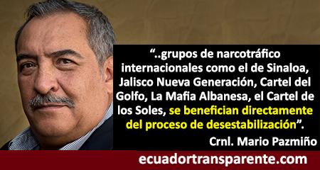 Carteles del crimen organizado se benefician con la desestabilización en Ecuador y América Latina