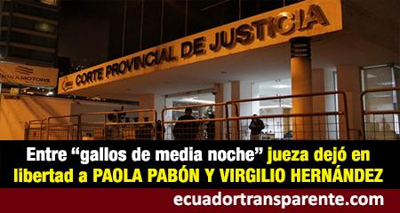 Paola Pabón y Virgilio Hernández salieron en libertad durante la madrugada