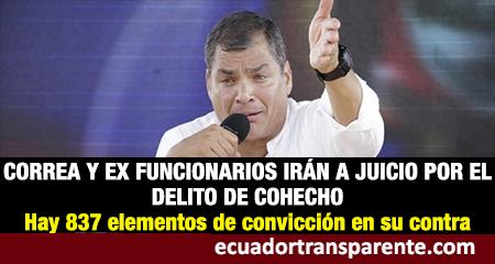 Rafael Correa y otros exfuncionarios son llamados a juicio. Hay 837 elementos de convicción en su contra, según Fiscalía