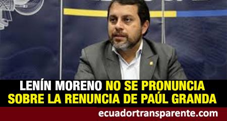 Colegio de Médicos del Guayas pide salida de Paúl Granda. Lenín Moreno no se pronuncia al respecto