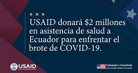 USAID donará 2 millones al Ecuador para combatir el COVID-19
