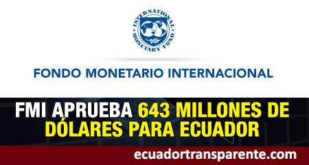 Fondo Monetario Internacional aprueba 643 millones para Ecuador
