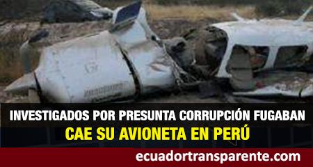 Avioneta en que fugaban implicados en presunta corrupción cae en Perú