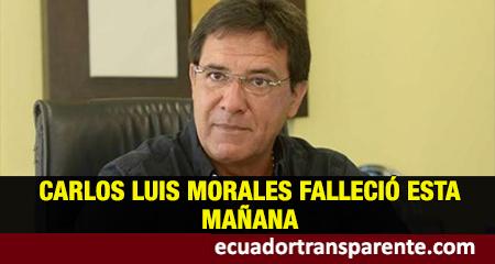 Fallece prefecto del Guayas, Carlos Luis Morales