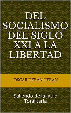 Del Socialismo a la Libertad